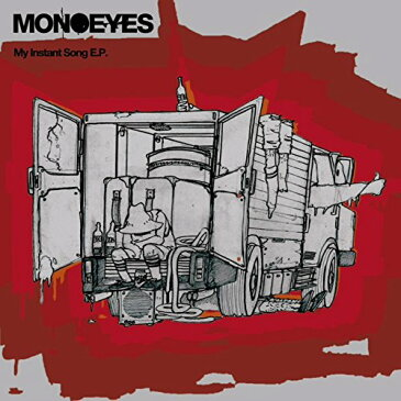 My Instant Song E.P. [ MONOEYES ]