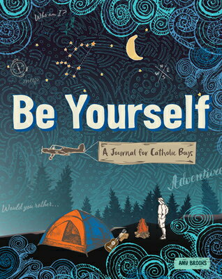 Be Yourself: A Journal for Catholic Boys画像