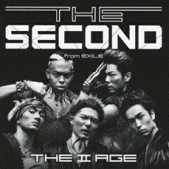 【送料無料】THE II AGE(CD+DVD) [ THE SECOND from EXILE ]