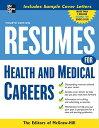 楽天ブックスで買える「Resumes for Health and Medical Careers RESUMES FOR HEALTH & MEDICAL C (McGraw-Hill Professional Resumes) [ VGM Career Books ]」の画像です。価格は2,851円になります。