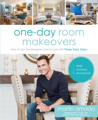 One-Day Room Makeovers: How to Get the Designer Look for Less with Three Easy Steps画像