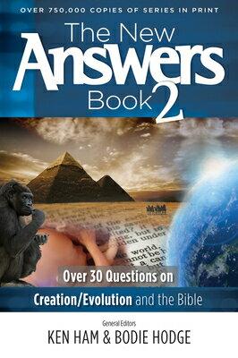 洋書, SOCIAL SCIENCE The New Answers Book 2: Over 30 Questions on CreationEvolution and the Bible NEW ANSW BK 2 New Answers (Master Books) Ken Ham