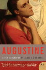 Augustine: A New Biography AUGUSTINE (P.S.) [ James J. O'Donnell ]
