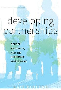 Developing Partnerships DEVELOPING PARTNERSHIPS [ Kate Bedford ]