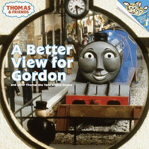 Better View for Gordon: And Other Thomas the Tank Engine Stories BETTER VIEW FOR GORDON TURTLEB (Jellybean Books (PB)) [ Britt Allcroft ]