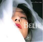 Belie (初回限定盤 CD+DVD) [ 中森明菜 ]