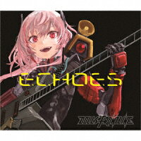 Character Songs Collection 「ECHOES」 (初回限定盤 CD+Blu-ray)