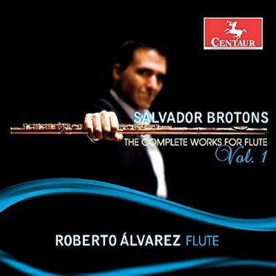 【輸入盤】Complete Works For Flute Vol.1: R.alvarez(Fl) Beatrice Lin(P) Eugene Toh(Perc) Etc画像