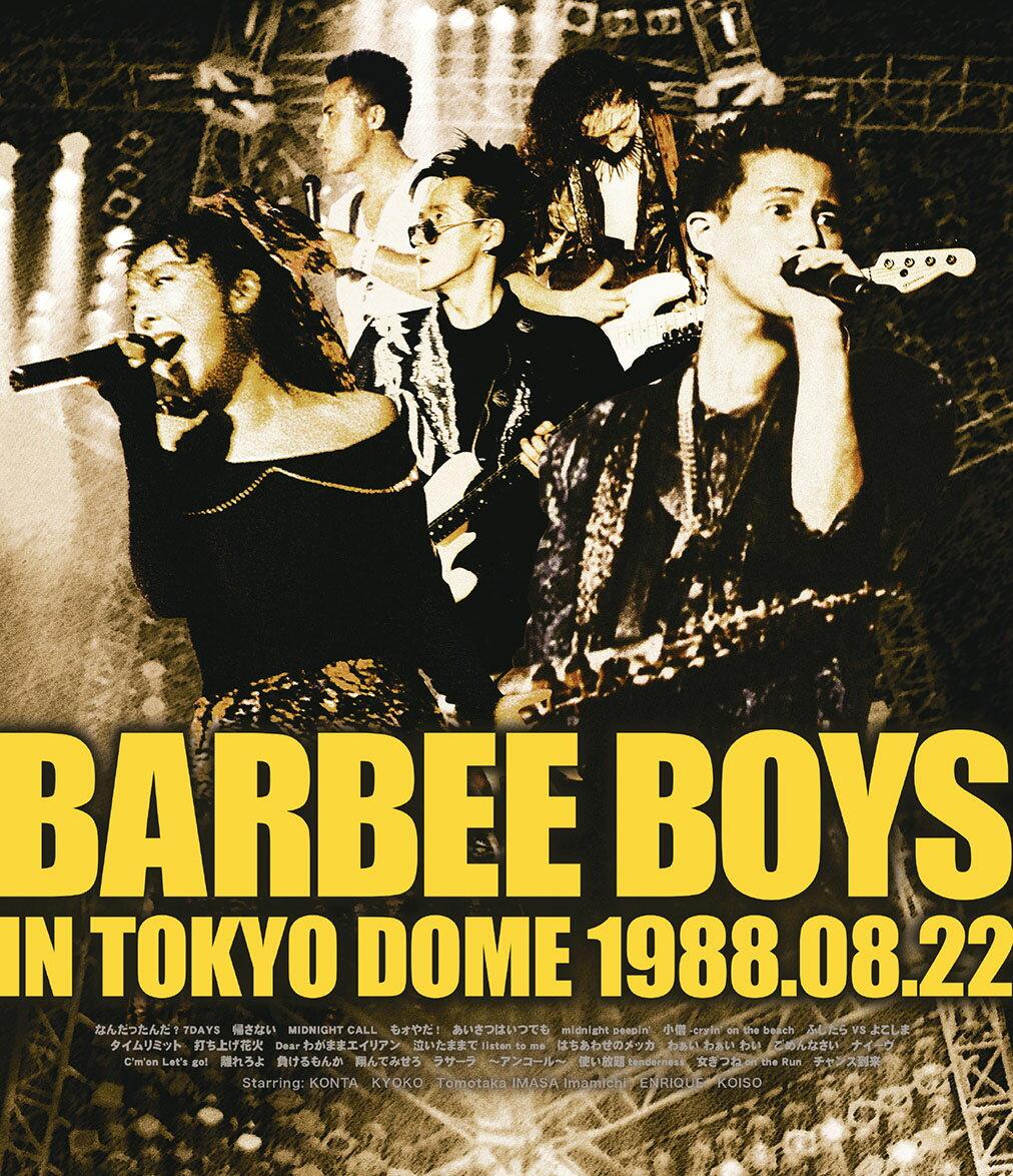 BARBEE BOYS IN TOKYO DOME 1988.08.22【Blu-ray】画像