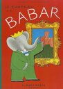 【送料無料】Le Chateau de Babar [ Laurent Brunhoff ]