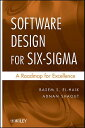 【送料無料】Software Design for Six-SIGMA: A Roadmap for Excellence [ Basem El-Haik ]