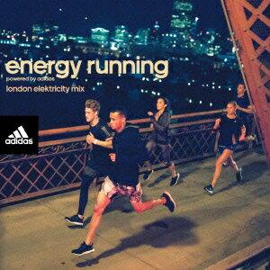 洋楽, オムニバス energy running powered by adidas -London Elektricity Mix - ()