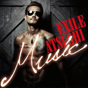Music(初回生産限定盤 2CD+2DVD) [ EXILE ATSUSHI ]