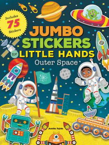 Jumbo Stickers for Little Hands: Outer Space: Includes 75 Stickers STICKER BK-JUMBO STICKERS FOR (Jumbo Stickers for Little Hands) [ Jomike Tejido ]