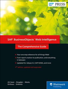 SAP Businessobjects Web Intelligence: The Comprehensive Guide SAP BUSINESSOBJECTS WEB INTELL [ Christian Ah-Soon ]