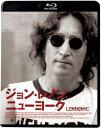 ジョン・レノン,ニューヨーク【Blu-ray】 [ ジョン・レノン ]