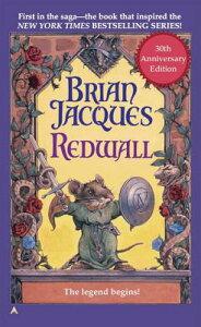 Redwall: 30th Anniversary Edition REDWALL REDWALL ANNIV/E 20/E (Redwall) [ Brian Jacques ]