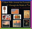 A Short Walk Around the Pyramids & Through the World of Art [ Philip M. Isaacson ]
