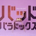 バッドパラドックス (初回限定盤 CD+DVD) [ BLUE ENCOUNT ]
