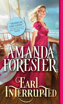 Earl Interrupted EARL INTERRUPTED (Daring Marriages) [ Amanda Forester ]