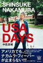 SHINSUKE NAKAMURA USA DAYS [ 中邑真輔 ]