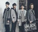 UNLOCK (通常盤) [ KAT-TUN ]