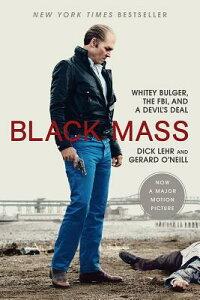 【楽天ブックスならいつでも送料無料】Black Mass: Whitey Bulger, the FBI, and a Devil's Dea...