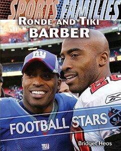 【送料無料】Ronde and Tiki Barber: Football Stars [ Bridget Heos ]