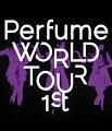 Perfume WORLD TOUR 1st 【Blu-ray】