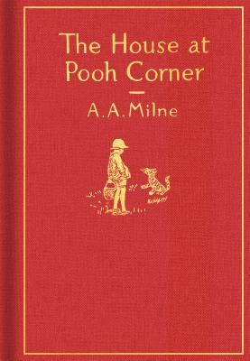 The House at Pooh Corner: Classic Gift Edition画像
