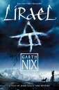 Lirael LIRAEL (Abhorsen Trilogy) [ Garth Nix ]