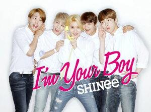 【楽天ブックスならいつでも送料無料】I'm Your Boy (初回生産限定盤B CD+DVD) [ SHINee ]