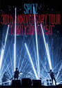 "SPITZ 30th ANNIVERSARY TOUR ""T..."