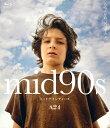 mid90s ミッドナインティーズ デラックス版【Blu-ray】 [ アッティカス・ロス ]