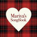 Mariya's Songbook(初回盤) [ (V.A.) ]