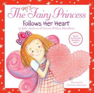 The Very Fairy Princess Follows Her Heart VERY FAIRY PRINCESS VERY FAIRY (Very Fairy Princess) [ Julie Andrews ]