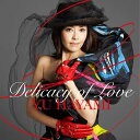 Delicacy of Love [ 早見優 ]