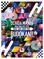 UCHIDA MAAYA New Year LIVE 2019「take you take me BUDOKAN!!」【Blu-ray】