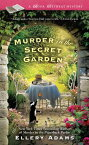 Murder in the Secret Garden MURDER IN THE SECRET GARDEN (Berkley Prime Crime) [ Ellery Adams ]
