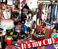 It's my CUE. (初回限定盤 CD+Blu-ray)