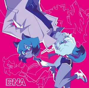 アニメ『BNA ビー・エヌ・エー』Complete album