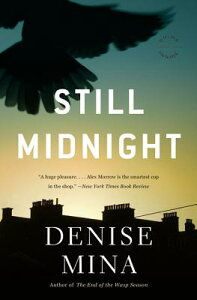 Still Midnight STILL MIDNIGHT (Alex Morrow) [ Denise Mina ]