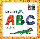 ERIC CARLE'S ABC:WORLD OF ERIC CARLE(P) [ ERIC CARLE ]
