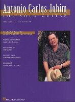 【輸入楽譜】ジョビン, Antonio Carlos: ソロ・ギターのためのアントニオ・カルロス・ジョビン
