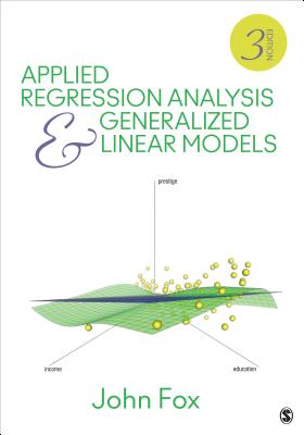 Applied Regression Analysis and Generalized Linear Models [ John Fox ]