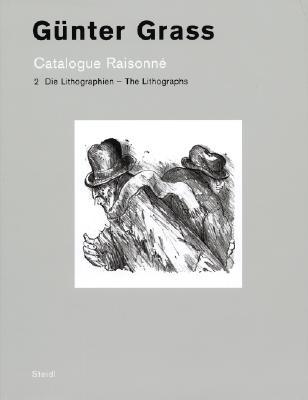 Die Lithographien/The Lithographs GER-LITHOGRAPHIEN/THE LITHOGRA (Catalogue Raisonne) [ Gu...