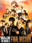 HiGH & LOW THE MOVIE 3〜FINAL MISSION〜(豪華盤)【Blu-ray】 [ AKIRA ]