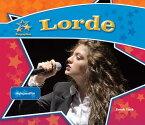 Lorde:: Singing Sensation [ Sarah Tieck ]