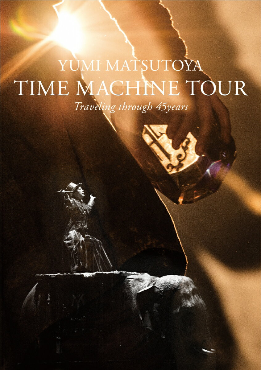 TIME MACHINE TOUR Traveling through 45 years【Blu-ray】
