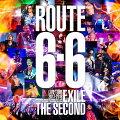 """EXILE THE SECOND LIVE TOUR 2017-2018 """"ROUTE 6・6""""(初回生産限定盤)"""